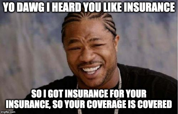 Reinsurance is insurance for insurers