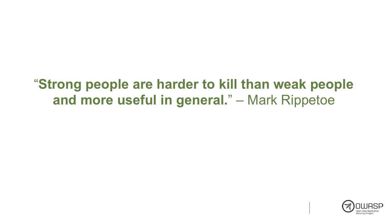 Starting Strength: Mark Rippetoe Quote