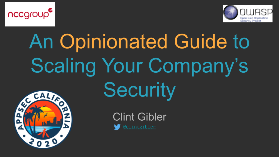An Opinionated Guide to Scaling Your Company's Security