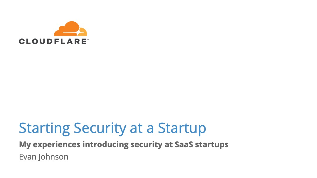 Startup Security: Starting a Security Program at a Startup